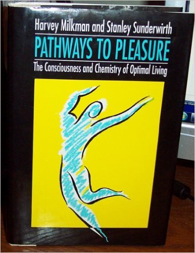 9780029212738: Pathways to Pleasure: The Consciousness & Chemistry of Optimal Living