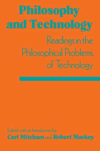 9780029214305: Philosophy and Technology: Readings in the Philosophical Problems of Technology