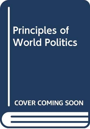 9780029214404: Principles of World Politics