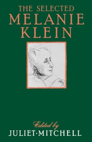 9780029214817: The Selected Melanie Klein