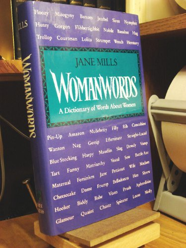 9780029214954: Womanwords: A Dictionary of Words about Women