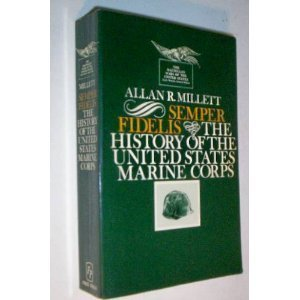 9780029215708: Semper Fidelis: The History of the United States Marine Corps