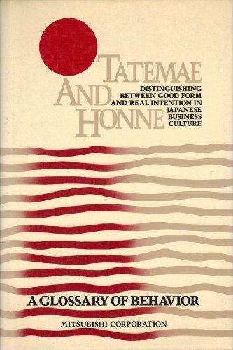 9780029215913: Tatemae & Honne (Distinguishing Between Good Form & Real Intention in Japan)