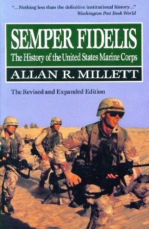 9780029215951: Semper Fidelis: The History of the United States Marine Corps: The Revised and Expanded Edition