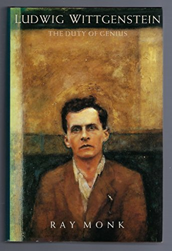 9780029216705: Ludwig Wittgenstein: The Duty of Genius
