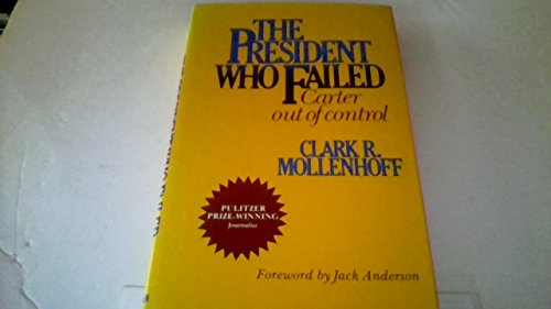 9780029217504: The President Who Failed: Carter Out of Control