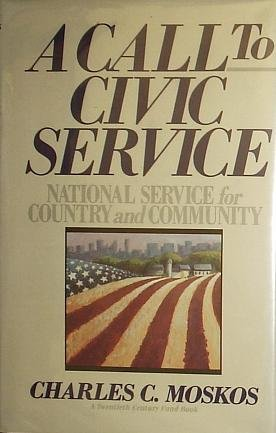 9780029219911: A Call to Civic Service: National Service for Country and Community