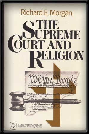 9780029220702: The Supreme Court and Religion