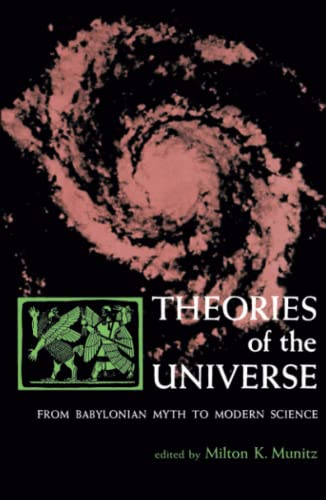 9780029222706: Theories of the Universe: From Babylonian Myth to Modern Science (Library of Scientific Thought)