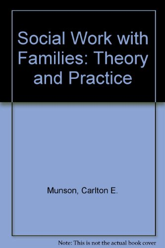 9780029223109: Social Work With Families: Theory and Practice