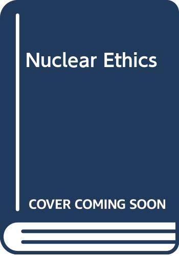 9780029224601: Nuclear Ethics