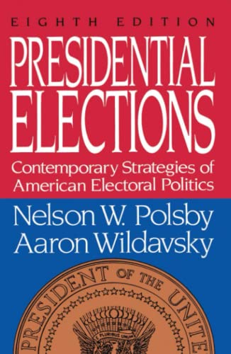 9780029227862: Presidential Elections: Contemporary Strategies of American Electoral Politics