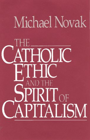 9780029232354: Catholic Ethic And The Spirit Of Capitalism