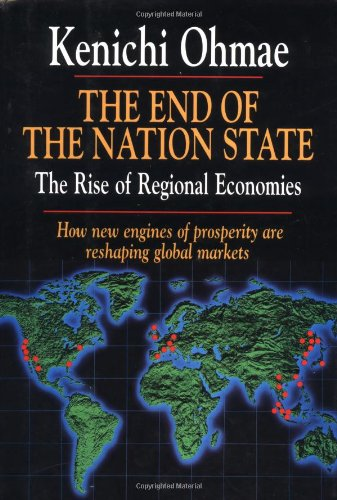 9780029233412: The End of the Nation State: The Rise of Regional Economies