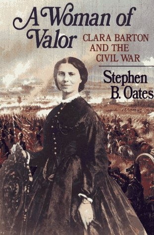 9780029234051: A Woman of Valor: Clara Barton and the Civil War
