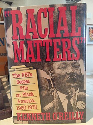 9780029236819: Racial Matters: The FBI's Secret File on Black America, 1960-1972