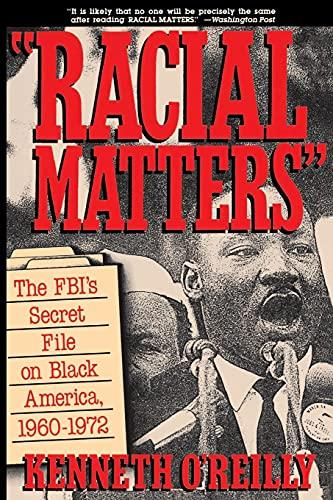 9780029236826: Racial Matters: The FBI's Secret File on Black America, 1960-1972