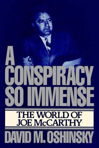 9780029237601: Conspiracy So Immense: The World of Joe Mccarthy