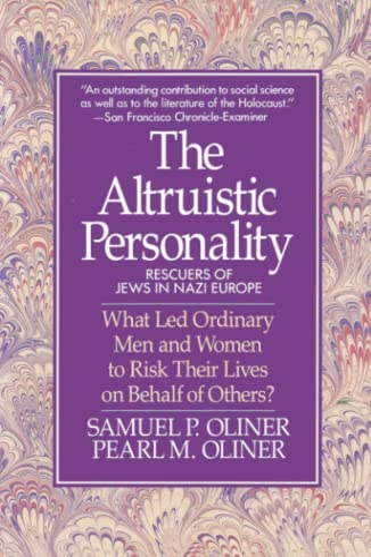 9780029238295: The Altruistic Personality: Rescuers of Jews in Nazi Europe