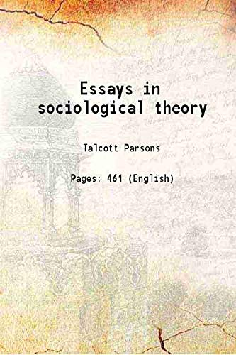 9780029240205: Essays in Sociological Theory