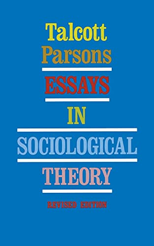 9780029240304: Essays in Sociological Theory