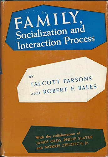9780029241004: Family, Socialization and Interaction Process