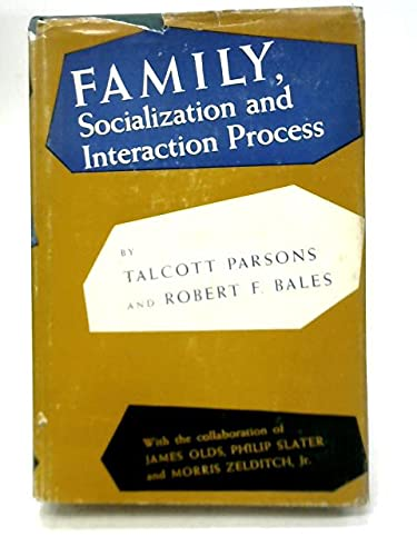 9780029241004: Family Socialization and Interaction Process