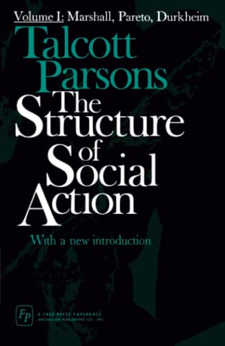 9780029242407: The Structure of Social Action: 001