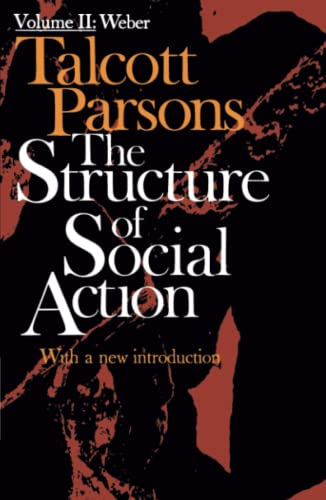 9780029242506: The Structure of Social Action, Vol. 2
