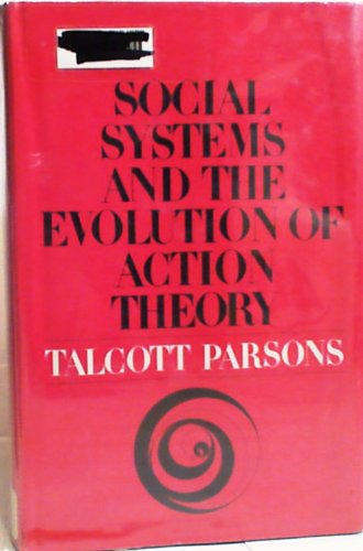 9780029248003: Social Systems and the Evolution of Action Theory
