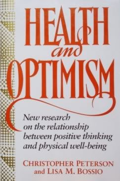 9780029249819: Health and Optimism: New Research on the Relationship Between Positive Thinking and Physical Well-being
