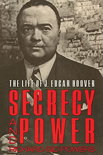9780029250617: Secrecy and Power: The Life of J. Edgar Hoover