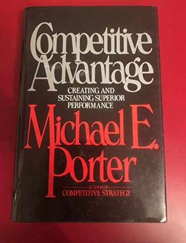 9780029250907: Competitive Advantage: Creating and Sustaining Superior Performance