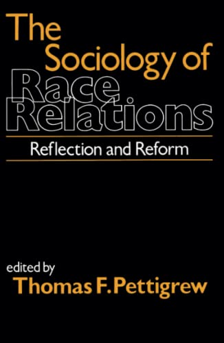 9780029251102: The Sociology of Race Relations
