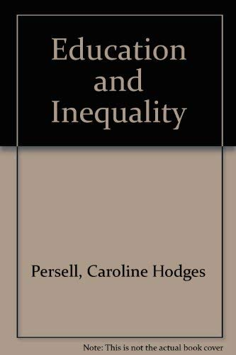 9780029251409: Education and Inequality: A Theoretical and Empirical Synthesis