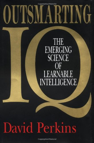 9780029252123: Outsmarting IQ: The Emerging Science of Learnable Intelligence