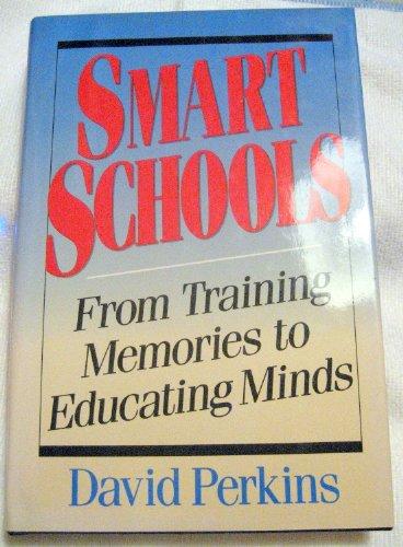 Smart Schools: Perkins, David N.