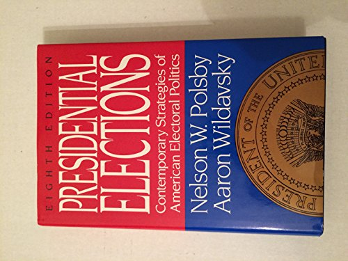 9780029252611: Presidential Elections: Strategies of American Electoral Politics