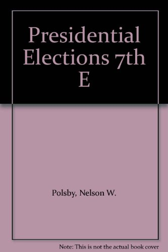 9780029252628: Presidential Elections 7th E