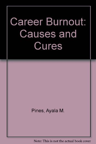 9780029253519: Career Burnout: Causes and Cures
