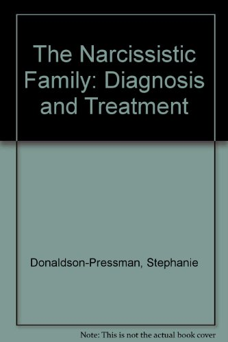 9780029254349: The Narcissistic Family: Diagnosis and Treatment