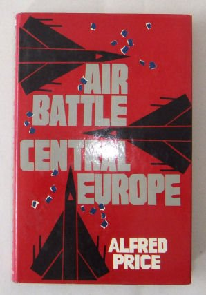 9780029254516: Air Battle Central Europe