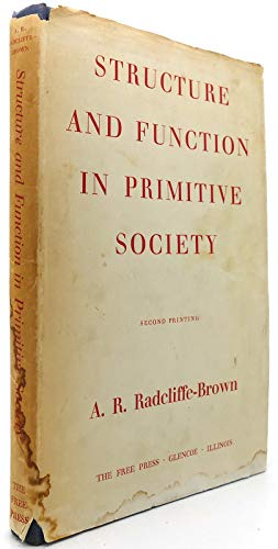 9780029256305: Structure and Function in Primitive Society: essays and addresses