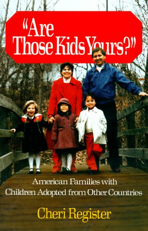 9780029257500: Are Those Kids Yours?: American Families With Children Adopted From Other Countries