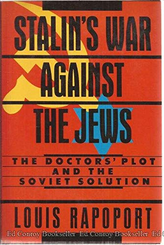 9780029258217: STALINS WAR AGAINST THE JEWS THE DOCTORS PLOT & THE SOVIET SOLUTION (The Second thoughts series)