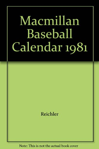 9780029261309: Macmillan Baseball Calendar 1981