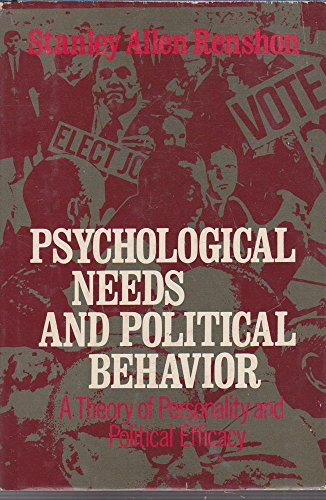 9780029263204: Psychological Needs and Political Behaviour: Theory of Personality and Political Efficacy