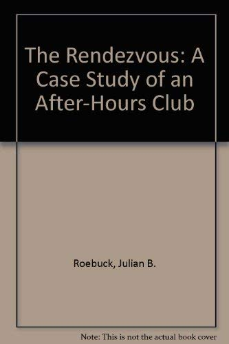 9780029266601: The Rendezvous: A Case Study of an After-Hours Club