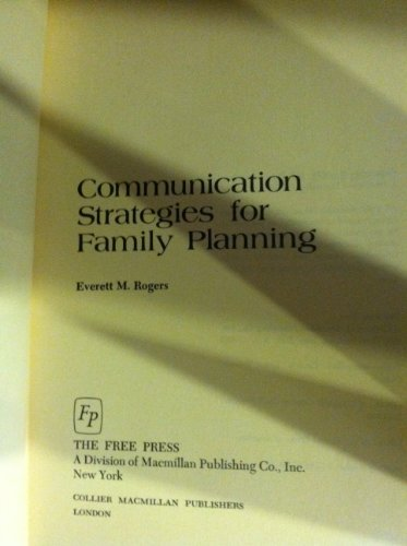 9780029267004: Communication Strategies for Family Planning