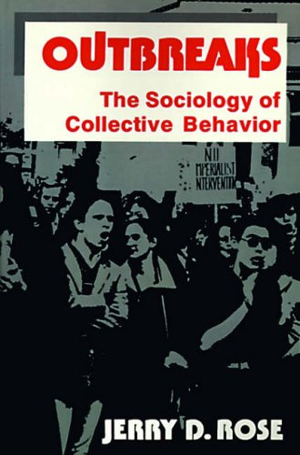9780029267905: Outbreaks The Sociology of Collective Behavior